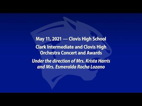 Clark Intermediate & Clovis High School Orchestra Concert & Awards