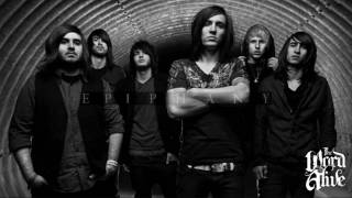 The Word Alive - Epiphany (New Song 2010) [LYRICS + DOWNLOAD]