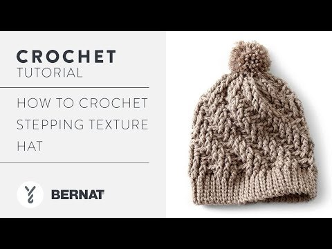 How to Crochet Stepping Texture Hat