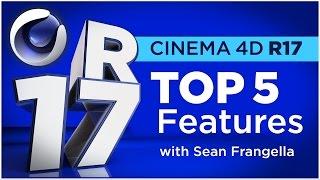 cinema 4D R17 - Top 5 NEW Features #2 (C4D Tutorial) - Sean Frangella