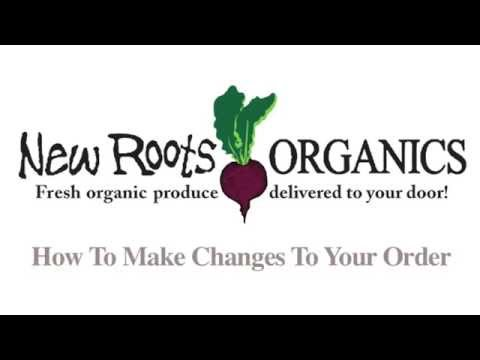 Changing An Order w/ Seattle's Best Organic Fruit & Vegetable Home Delivery - New Roots Organics