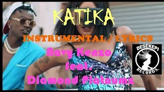 Navy Kenzo feat. Diamond Platnumz - Katika (Official Instrumental/beat & Karaoke & Lyrics)