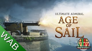 Ultimate Admiral Age of Sail Review (Early Access) (Video Game Video Review)