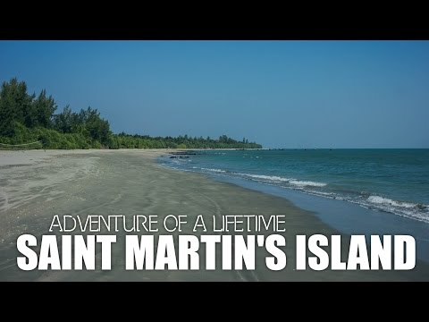 Adventure of a Lifetime - A Travel Film (Saint Martin's Island, Bangladesh)
