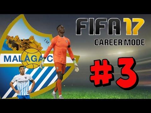FINDING EARLY FORM! - FIFA 17 Career MALAGA #3