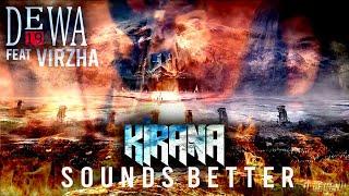 KIRANA - DEWA19 ft VIRZHA (SOUNDS BETTER)
