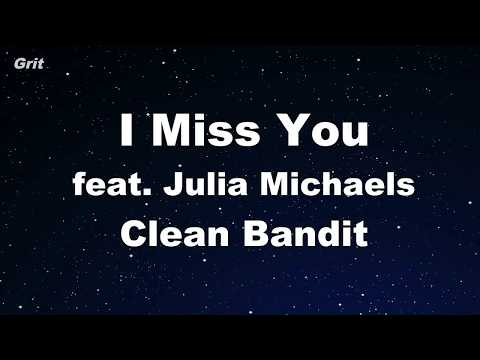 I Miss You feat. Julia Michaels -Clean Bandit  Karaoke 【No Guide Melody】 Instrumental