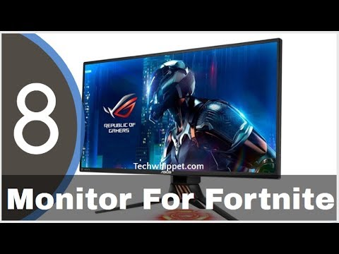 ✅Top 8: Best Monitor For Fortnite [Budget Gaming Monitor Of 2019]