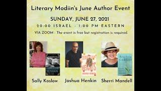 Literary Modiin June 2021 Author Event with Sally Koslow, Joshua Henkin and Sherri Mandell