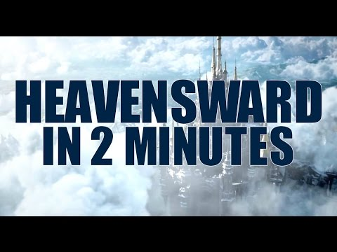 FFXIV: Heavensward in 2 Minutes [HUGE SPOILERS through 3.5 - Funny]