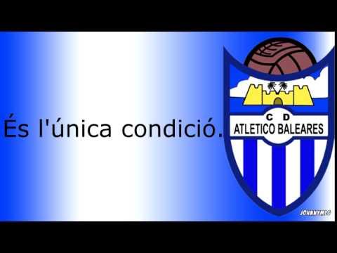 Himno   CD Atlético Baleares