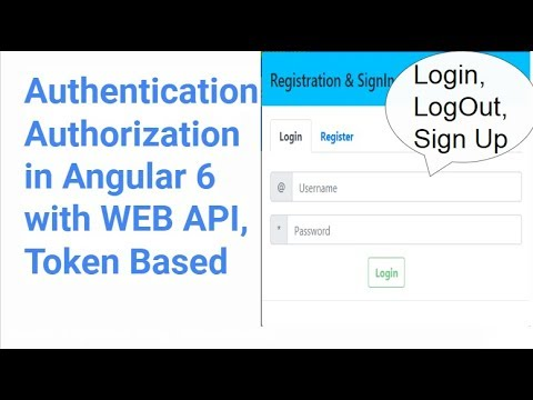 Angular 6 - Login and Logout with Web API using Token Based Authentication  in 20 Minutes