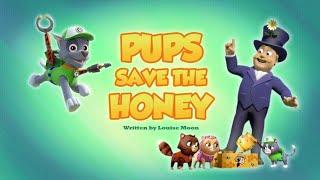Щенячий патруль|6 сезон 4 серия (А)|Pups Save the Honey