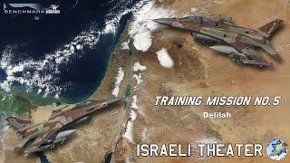 BMS 4.33.1 - Israeli Theater Training mission No 5 - Delilah