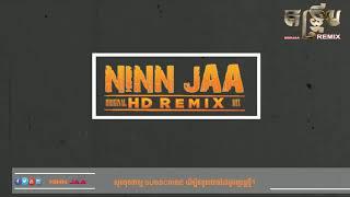 ORIGINAL MIX គន្រ្ទឹម | SONG KHMER BY NINN JAA