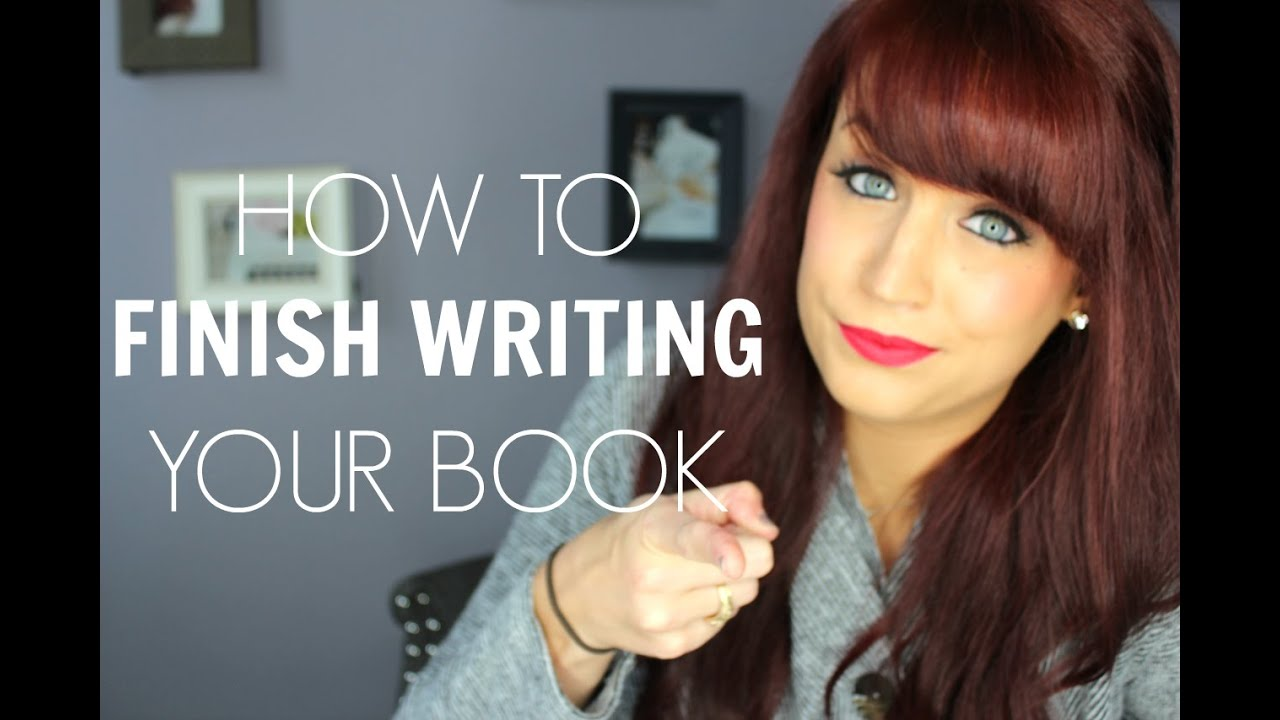 How to finish writing a book