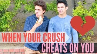 When Your Crush CHEATS on You! | Brent Rivera