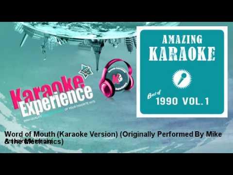 Amazing Karaoke - Word of Mouth (Karaoke Version) - Originally Performed By Mike & the Mechanics
