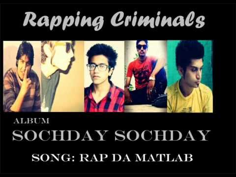Rapping Criminals-Rap Da Matlab-album Sochday Sochday