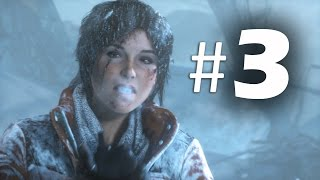 Rise of the Tomb Raider Part 3 - Siberia - Gameplay Walkthrough (2015)