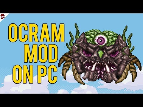 Ocram is FINALLY playable on PC Terraria! (with mods)