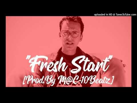 "Logic Type Beat - ""Fresh Start"" [Prod.By M@C-10Beatz]"