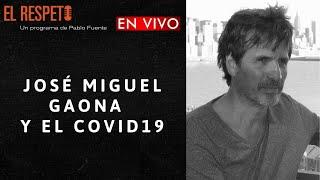 Gambar cover José Miguel Gaona y el COVID19