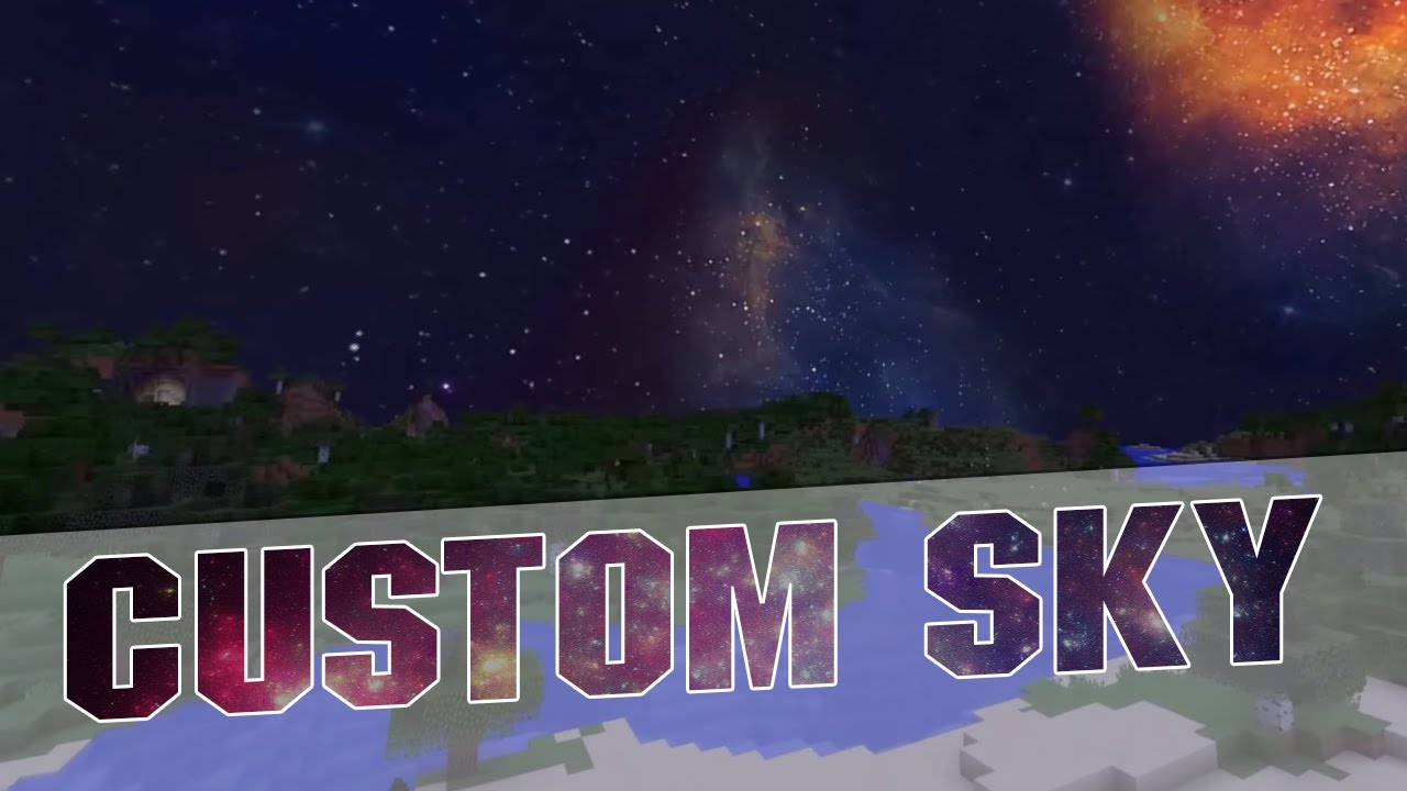 Minecraft Custom Sky Resource Pack Space Sky Texture Pack - Minecraft texture pack namen andern