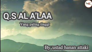 Download Q.S al - a'la ++ (latin) | ustad hanan attaki