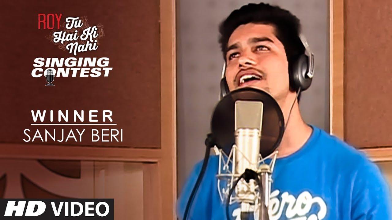 Download 'Sanjay Beri' - Tu Hai Ki Nahi Singing Contest Winner | T-Series