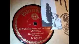 Claire Waldoff: In Weißensee träumt eine alte Pappel - Berlin-Lied, 1928