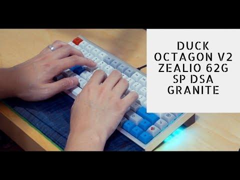 Duck Octagon V2 Typing Test (Zealio 62g)