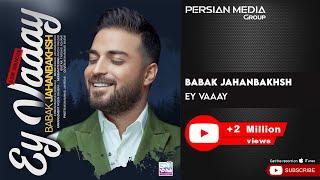 Babak Jahanbakhsh - Ey Vaaay ( بابک جهانبخش - ای وای )