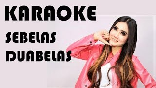 Nella Kharisma - Sebelas Duabelas Karaoke (Tanpa Vokal)