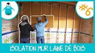Doubler l'isolation d'un mur avec la laine de bois - LPMDP S2 #6