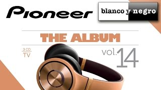 Pioneer The Album Vol.14 (Official Medley)