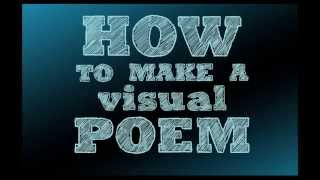 How to Make a Visual Poem