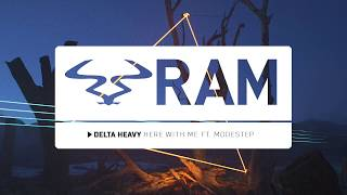 DELTA HEAVY - 'Here With Me' ft. Modestep