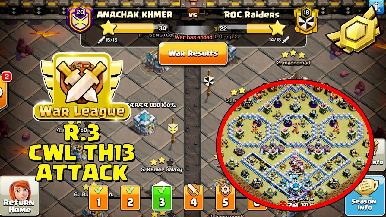 NEW CWL TH13 ATTACK STRATEGIES | CLASH OF CLANS CWL TH13 | 3-STAR TH13 BASES - R3 ( clash of clans )