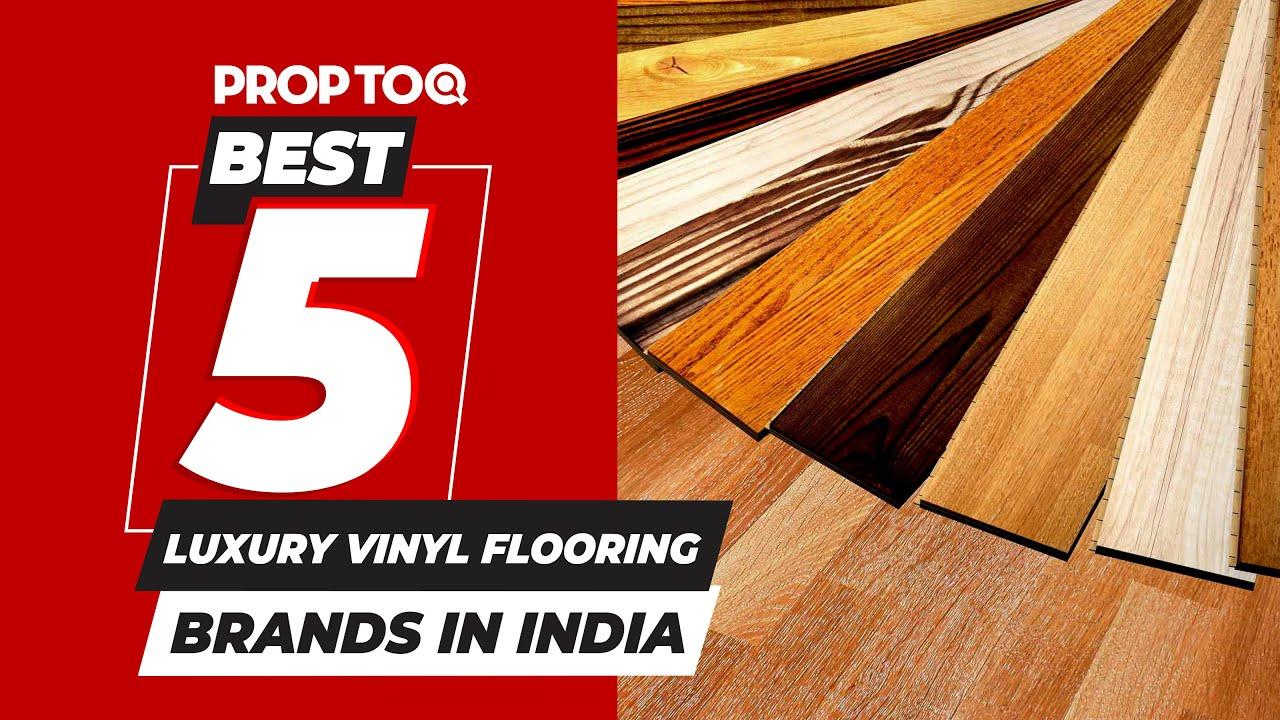 Best 5 Luxury Vinyl Flooring Brands in India  5