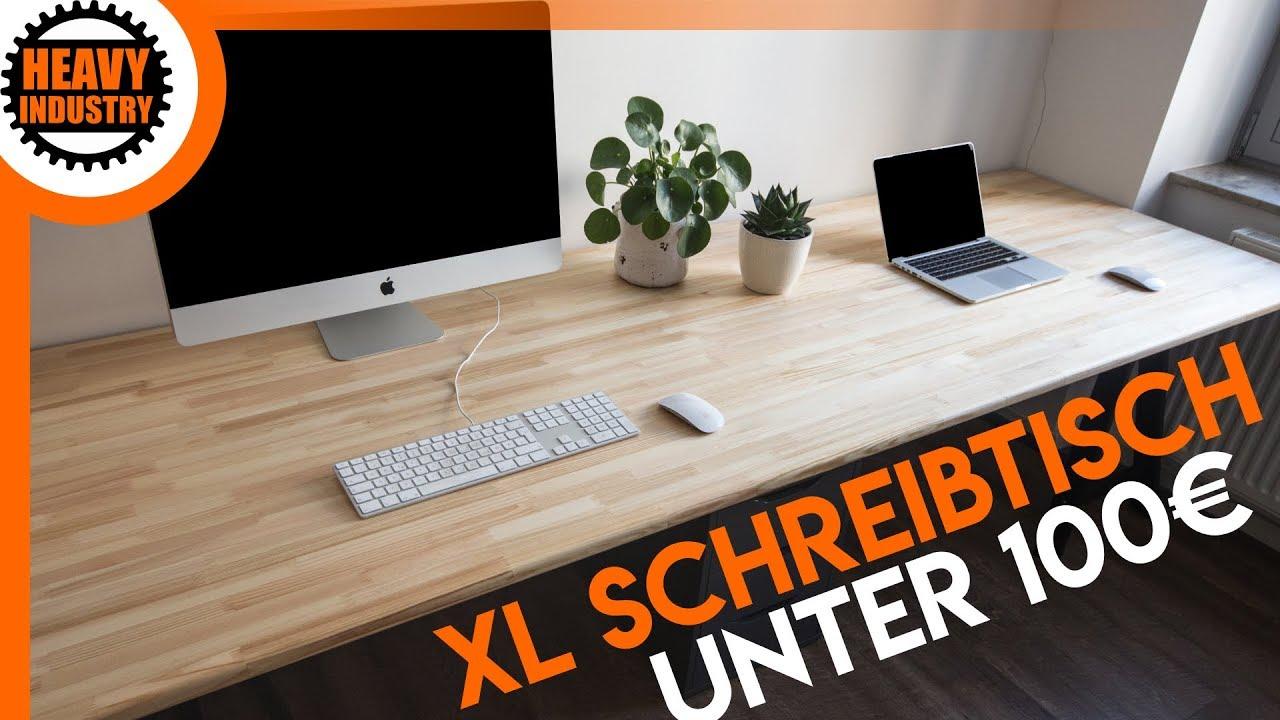 Gut gemocht XL Schreibtisch für 100€ selber bauen (für Anfänger) - YouTube LB24
