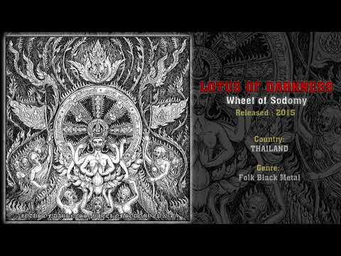 Lotus of Darkness (THA) - Wheel of Sodomy (Full EP) 2015