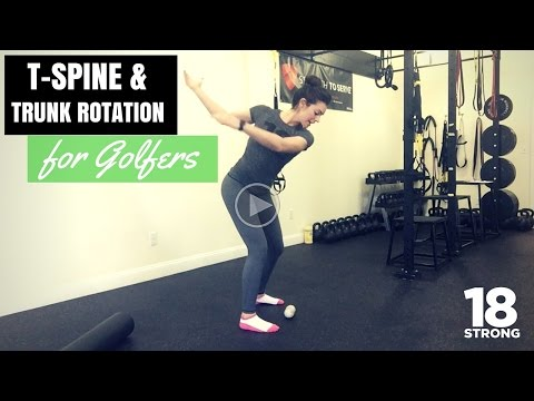 Golf Flexibility - T-Spine and Trunk Rotation