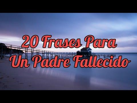 20 Frases Para Un Padre Fallecido Youtube