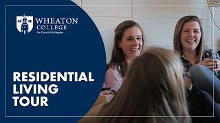 Wheaton College Campus Tour - Residence Life