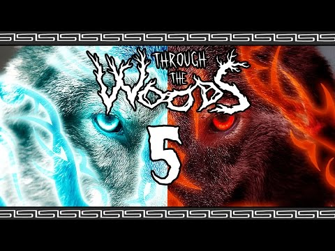 Through The Woods | THE WARG BROTHERS! | Part 5