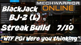 "MechWarrior Online BlackJack BJ-2 (L) ""What were they thinking"" 7/10"