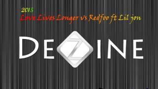 dj toa 2015 - Lovers Live Longer vs Redfoo ft Lil Jon