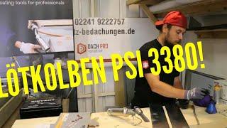 Dachdecker / Review - Sievert Lötkolben PSI 3380 2100°C 🔥 (Verlosung)🤗