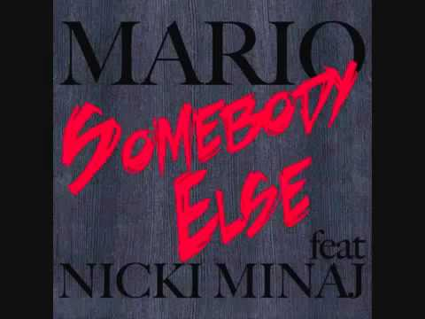 Mario  Somebody Else ft. Nicki Minaj { Sound }